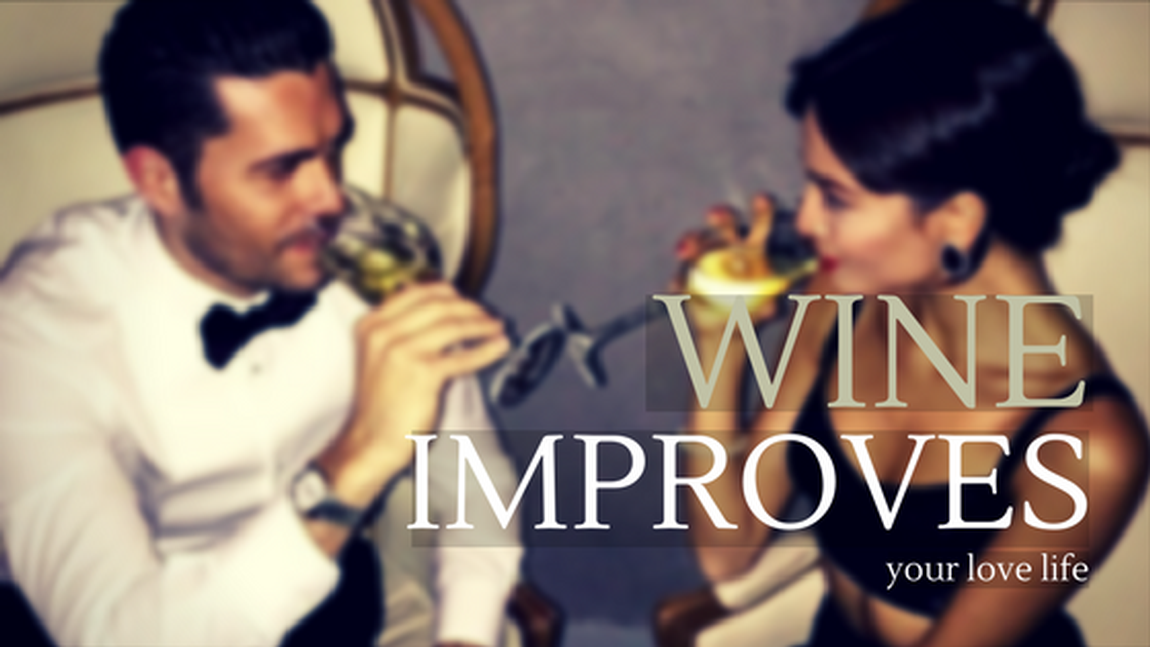 Vinformant - Blog - Wine Improves Your Love Life!